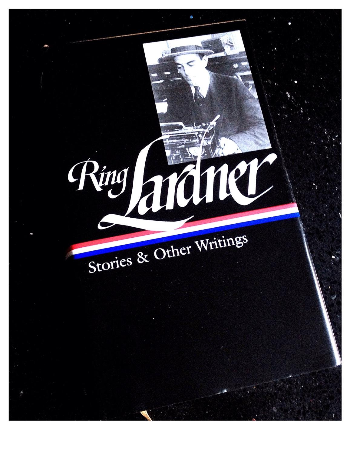 New Ring Lardner Book Out Aug 29 Dorothy Parker Society