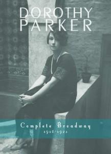 Dorothy Parker: Complete Broadway
